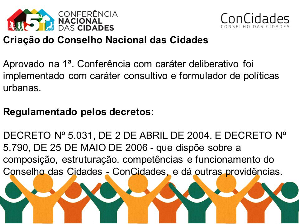 Criação do Conselho Nacional das Cidades