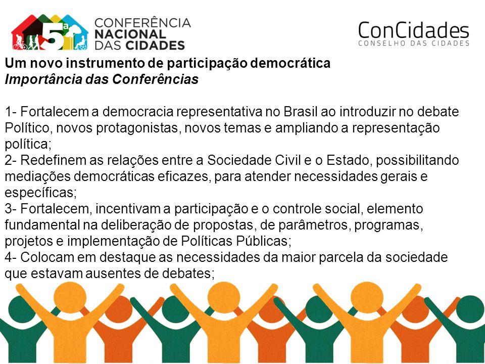 Um novo instrumento de participação democrática