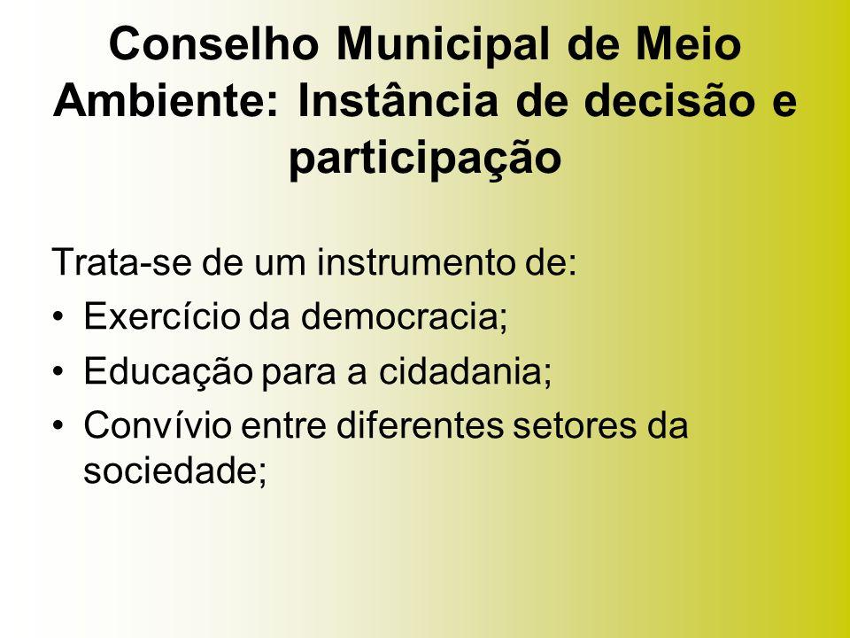 Conselho Municipal de Meio Ambiente: Instância de decisão e participação