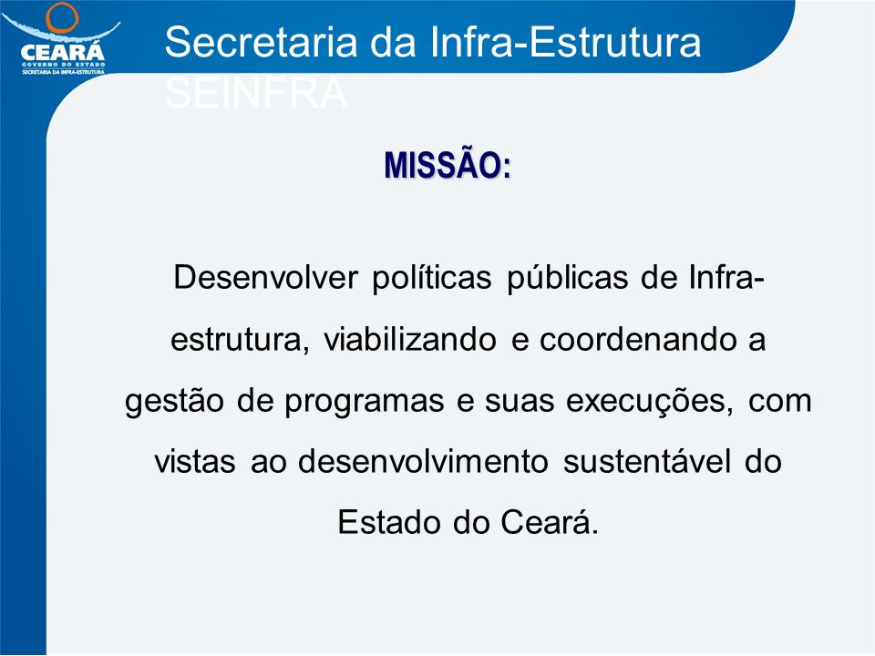 Secretaria da Infra-Estrutura SEINFRA