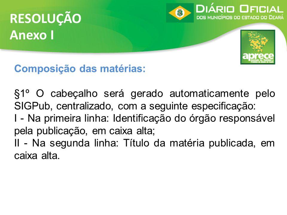 RESOLUÇÃO Anexo I Composição das matérias: