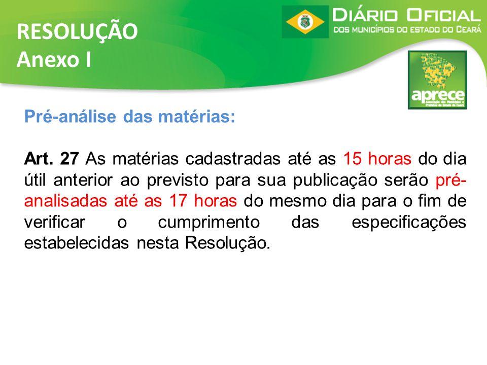RESOLUÇÃO Anexo I Pré-análise das matérias: