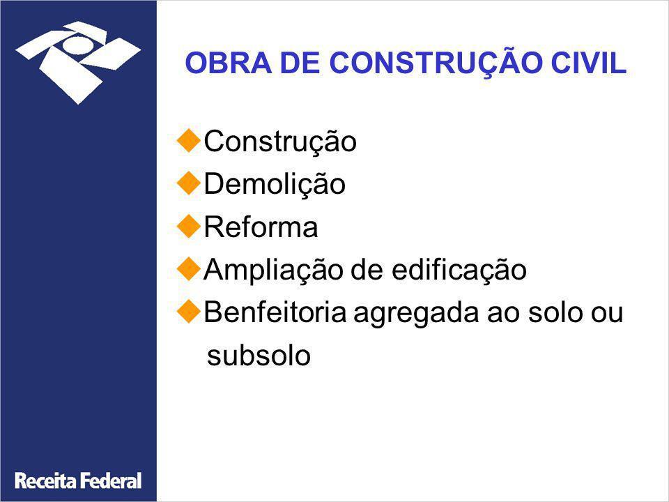 OBRA DE CONSTRUÇÃO CIVIL