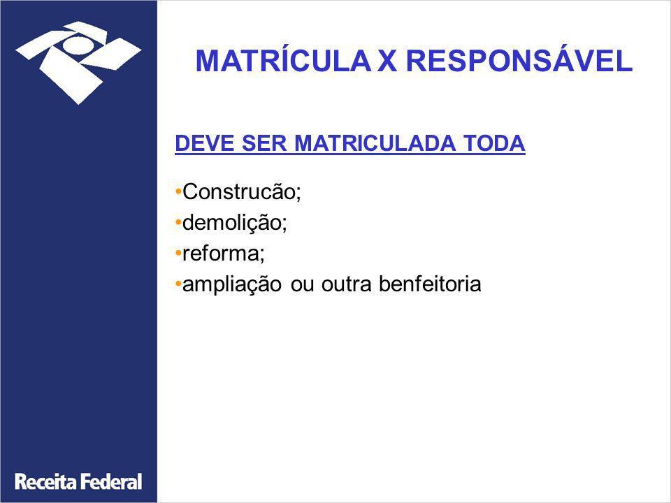 MATRÍCULA X RESPONSÁVEL