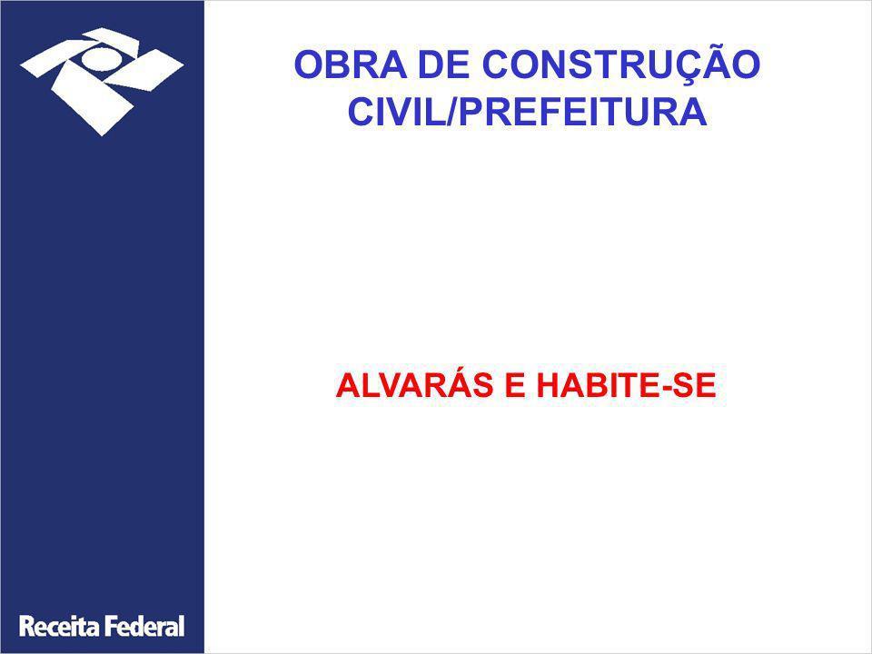 OBRA DE CONSTRUÇÃO CIVIL/PREFEITURA