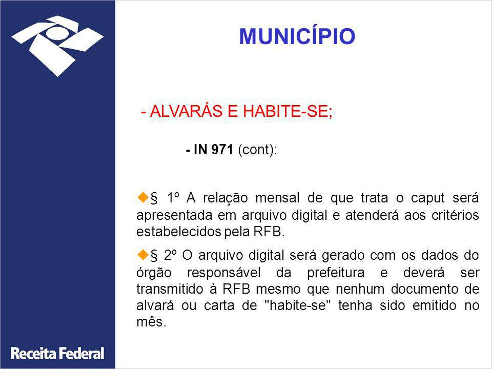 MUNICÍPIO - ALVARÁS E HABITE-SE;