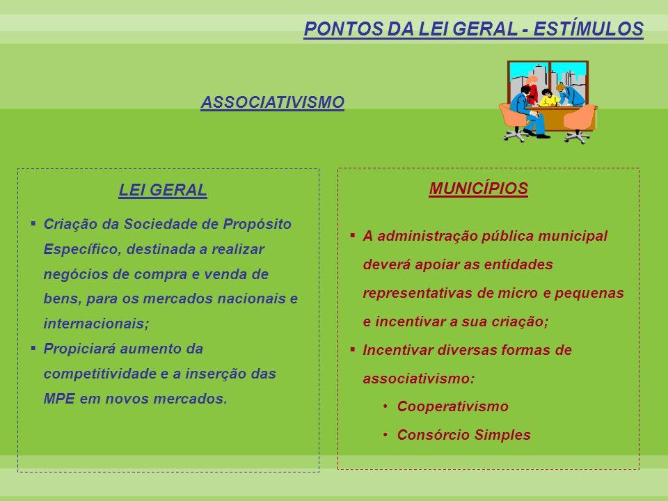 PONTOS DA LEI GERAL - ESTÍMULOS