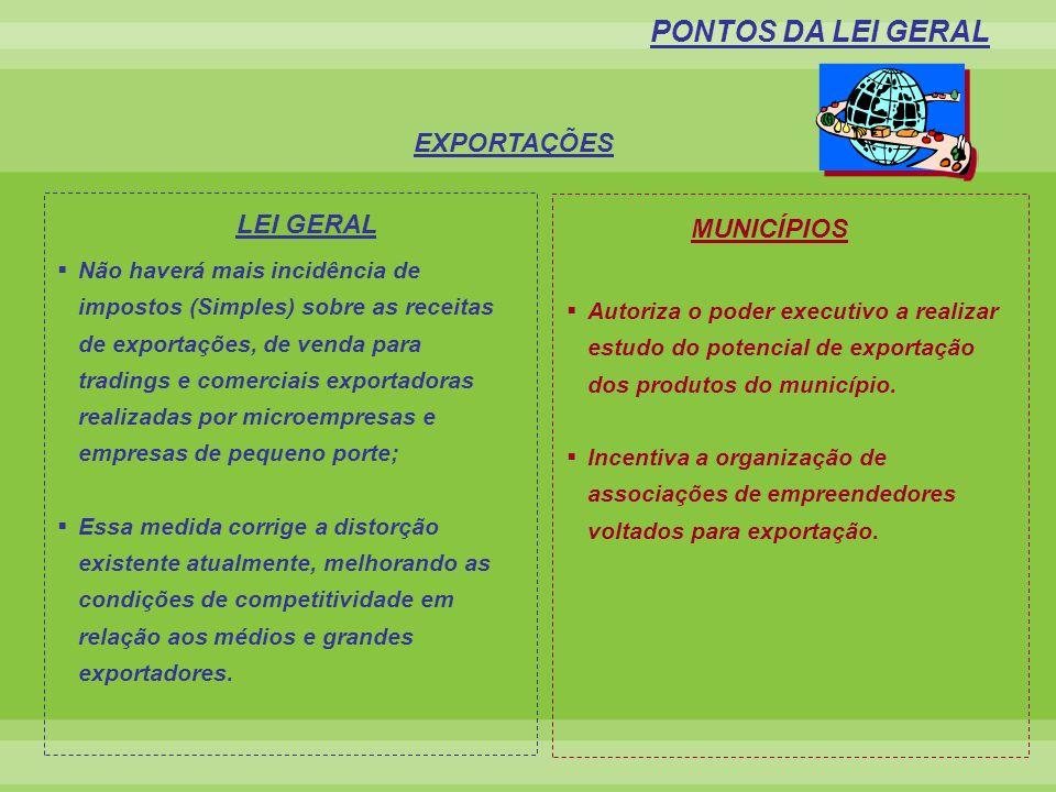 PONTOS DA LEI GERAL EXPORTAÇÕES MUNICÍPIOS LEI GERAL