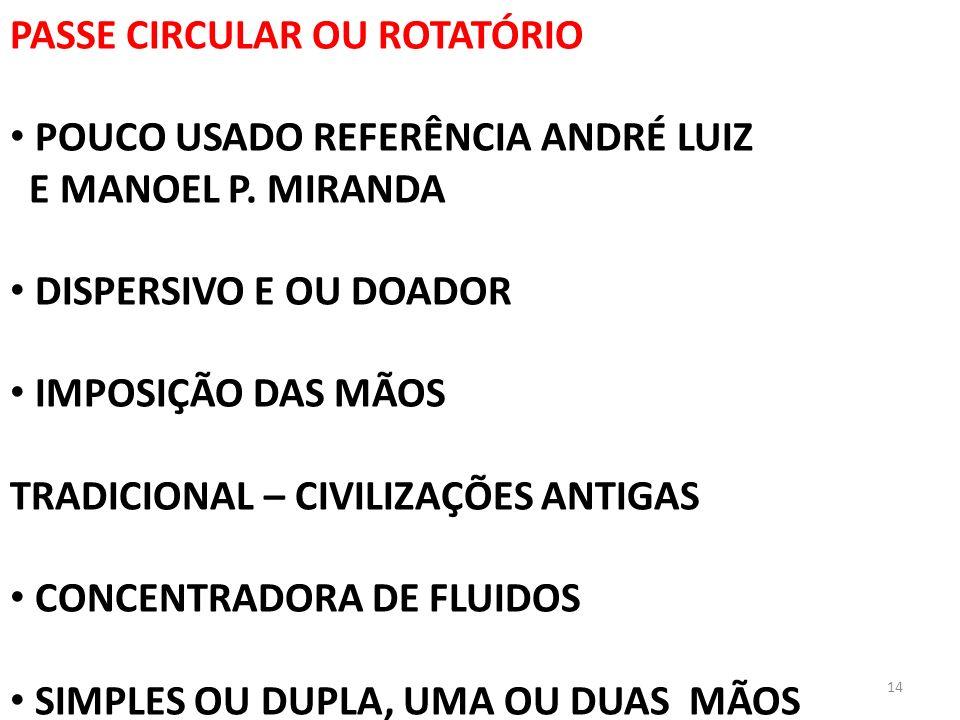 PASSE CIRCULAR OU ROTATÓRIO