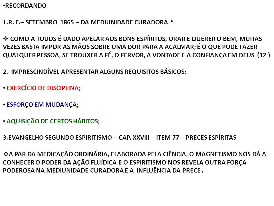 RECORDANDO R. E.– SETEMBRO 1865 – DA MEDIUNIDADE CURADORA