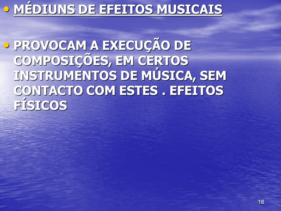MÉDIUNS DE EFEITOS MUSICAIS