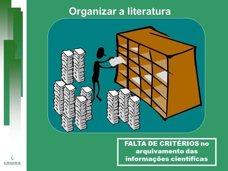 FALTA DE CRITÉRIOS no arquivamento das informações científicas