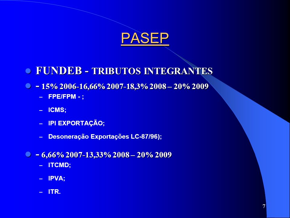 PASEP FUNDEB - TRIBUTOS INTEGRANTES