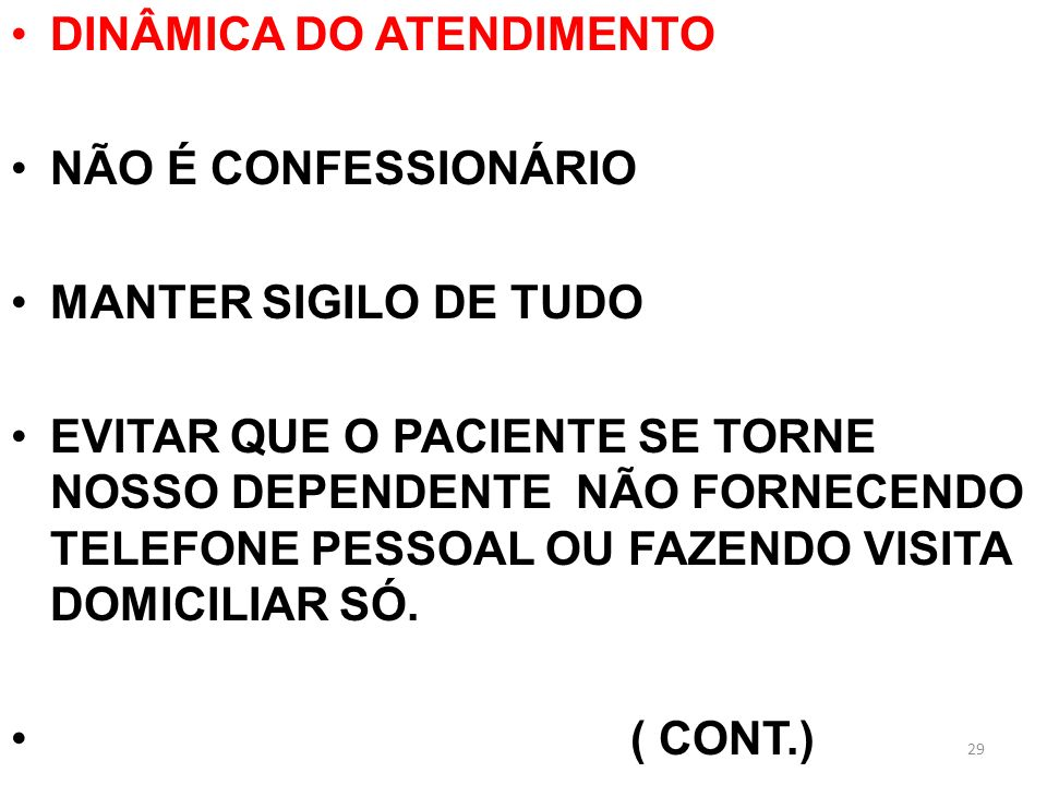 DINÂMICA DO ATENDIMENTO