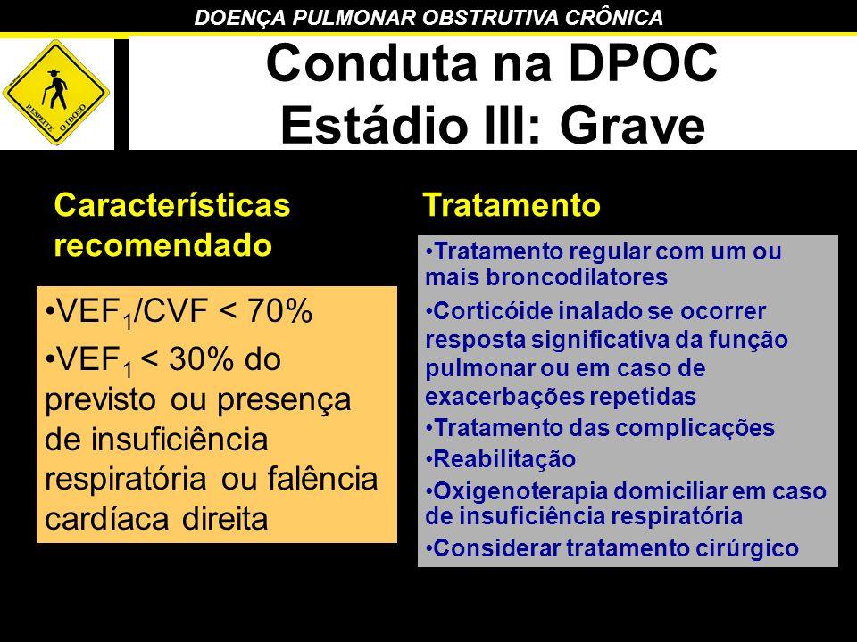 Conduta na DPOC Estádio III: Grave