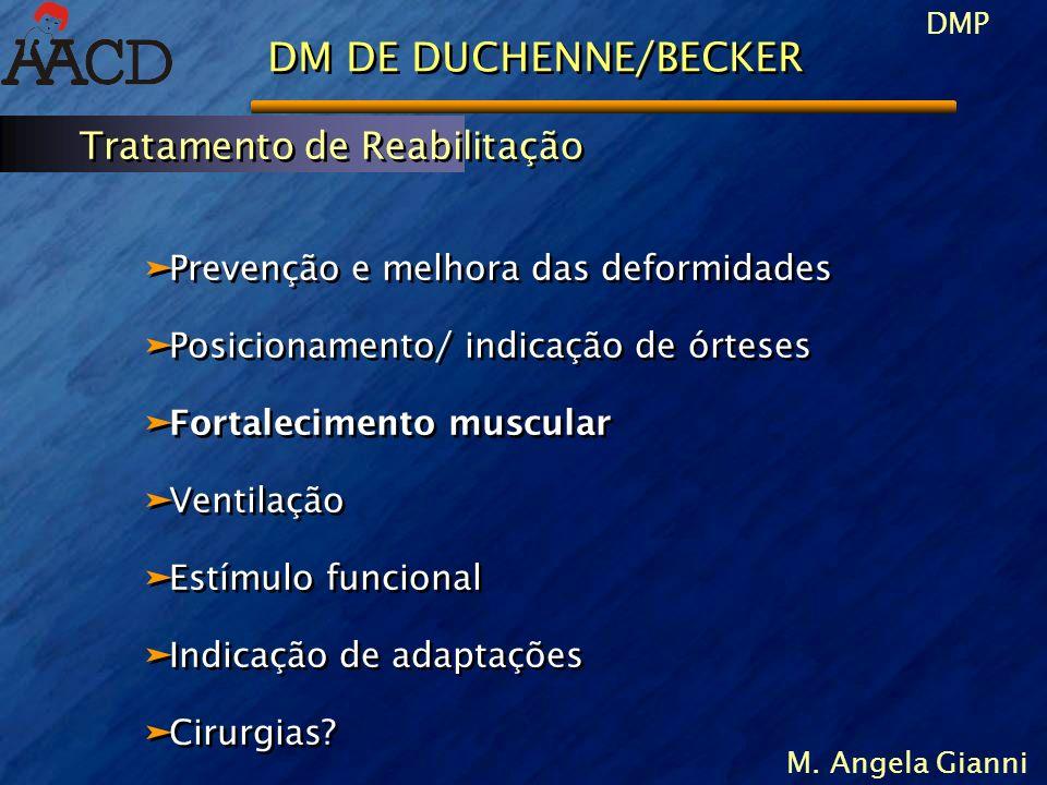 DM DE DUCHENNE/BECKER Tratamento de Reabilitação