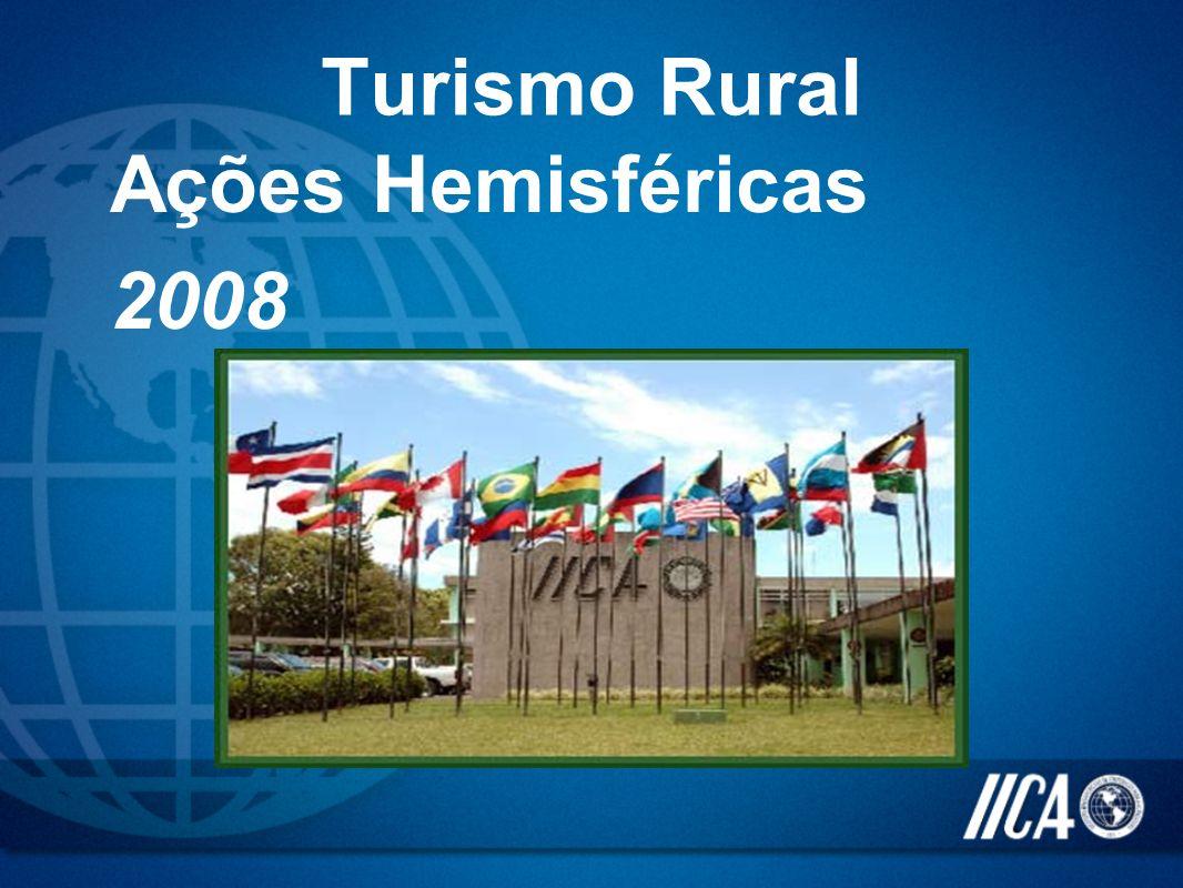 Turismo Rural Ações Hemisféricas 2008