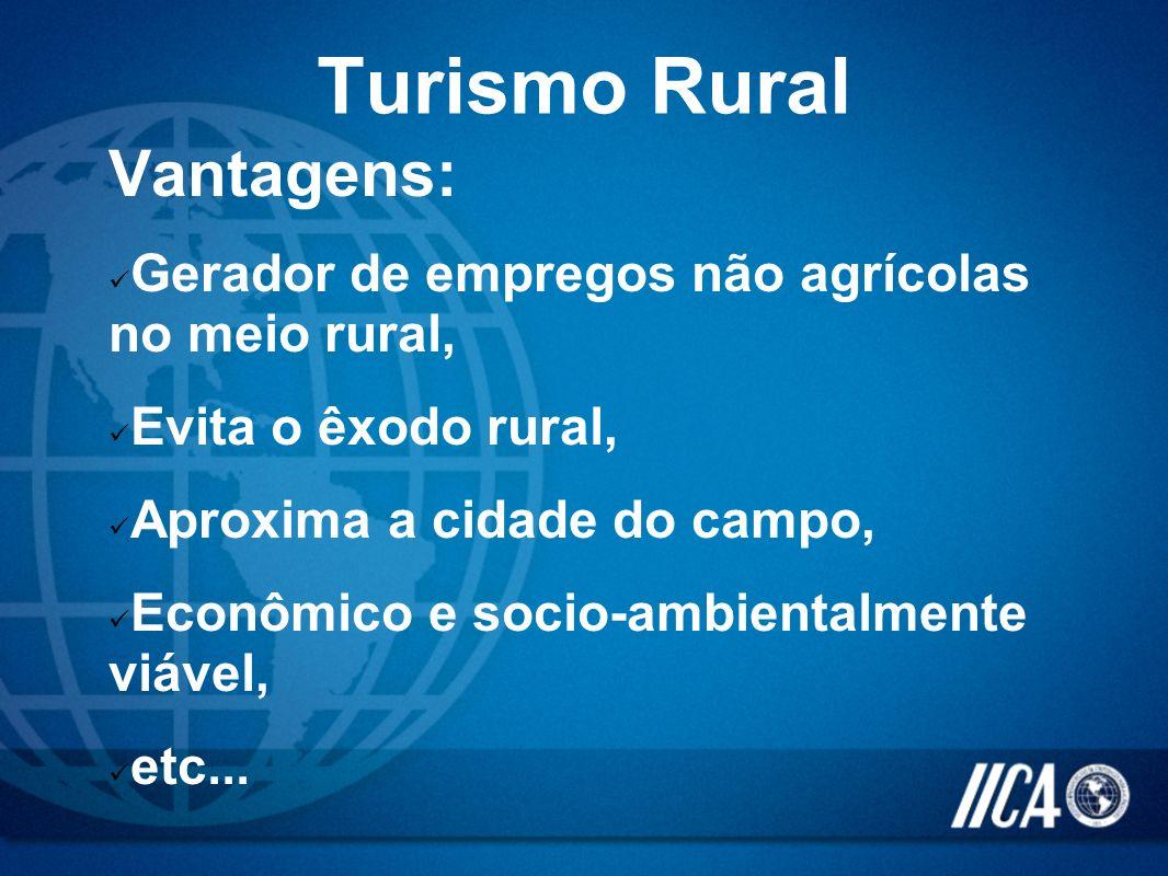 Turismo Rural Vantagens: