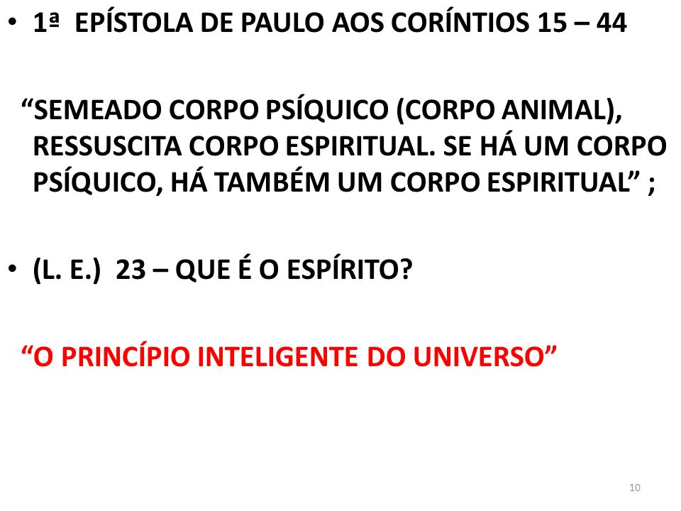 1ª EPÍSTOLA DE PAULO AOS CORÍNTIOS 15 – 44
