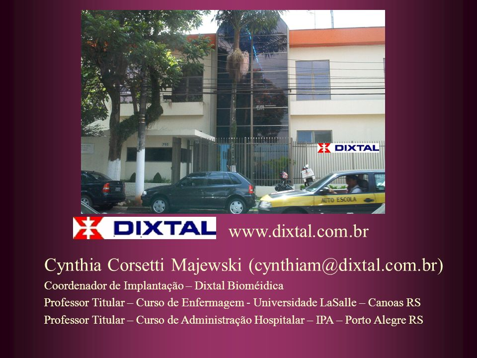 Cynthia Corsetti Majewski (cynthiam@dixtal.com.br)