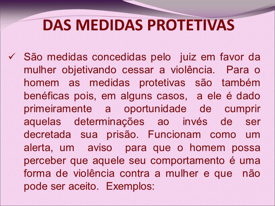 DAS MEDIDAS PROTETIVAS