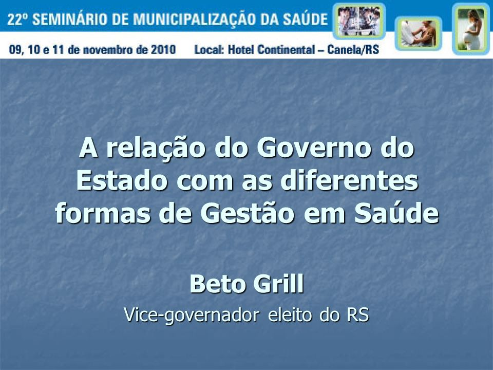 Beto Grill Vice-governador eleito do RS