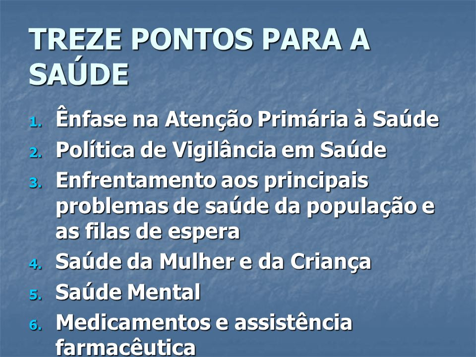 TREZE PONTOS PARA A SAÚDE