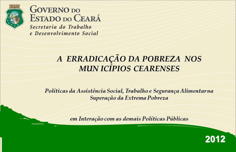 2012 A ERRADICAÇÃO DA POBREZA NOS MUN ICÍPIOS CEARENSES