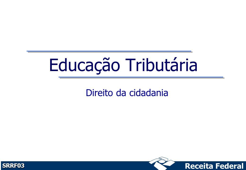 Educação Tributária Direito da cidadania