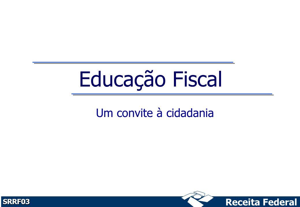 Educação Fiscal Um convite à cidadania