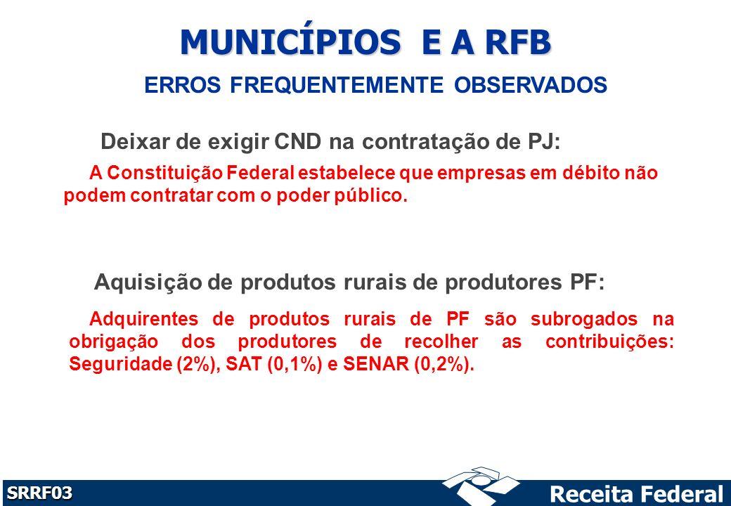 MUNICÍPIOS E A RFB ERROS FREQUENTEMENTE OBSERVADOS