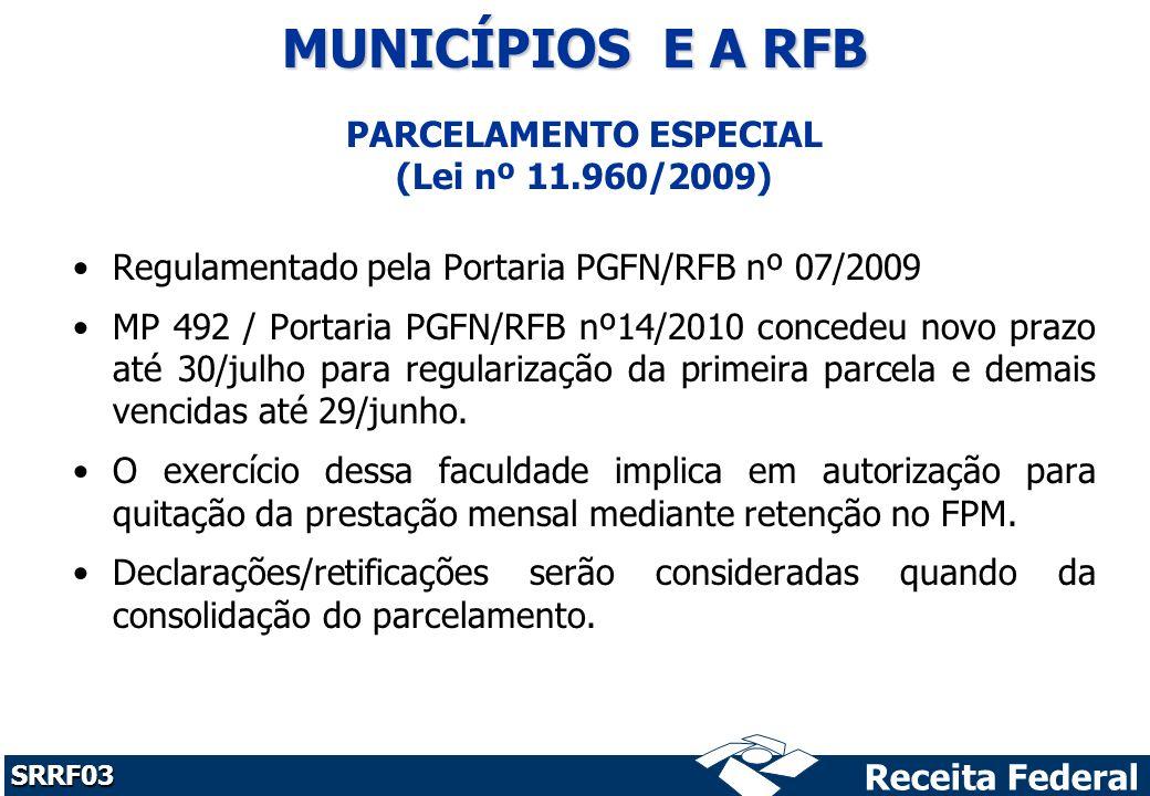 PARCELAMENTO ESPECIAL (Lei nº 11.960/2009)