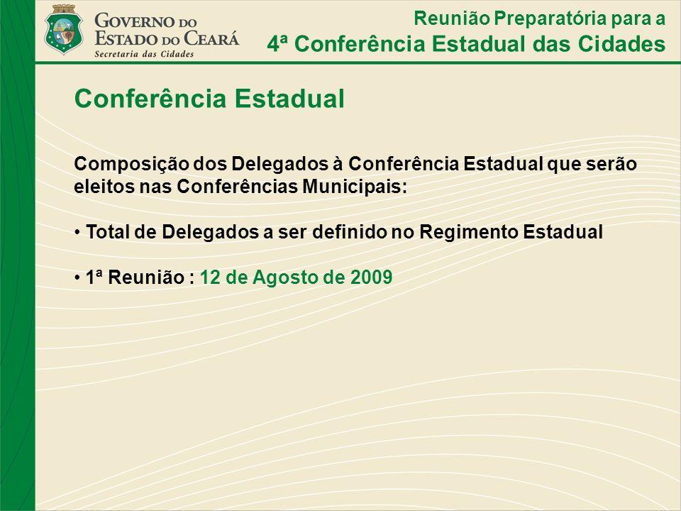 Conferência Estadual 4ª Conferência Estadual das Cidades