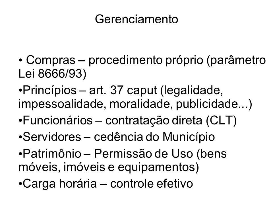 Gerenciamento Compras – procedimento próprio (parâmetro Lei 8666/93)