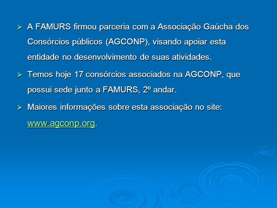 A FAMURS firmou parceria com a Associação Gaúcha dos Consórcios públicos (AGCONP), visando apoiar esta entidade no desenvolvimento de suas atividades.