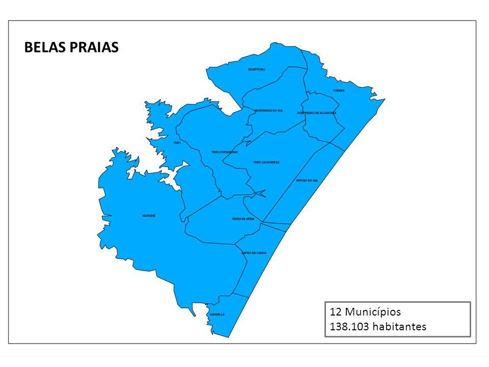 BELAS PRAIAS 12 Municípios 138.103 habitantes