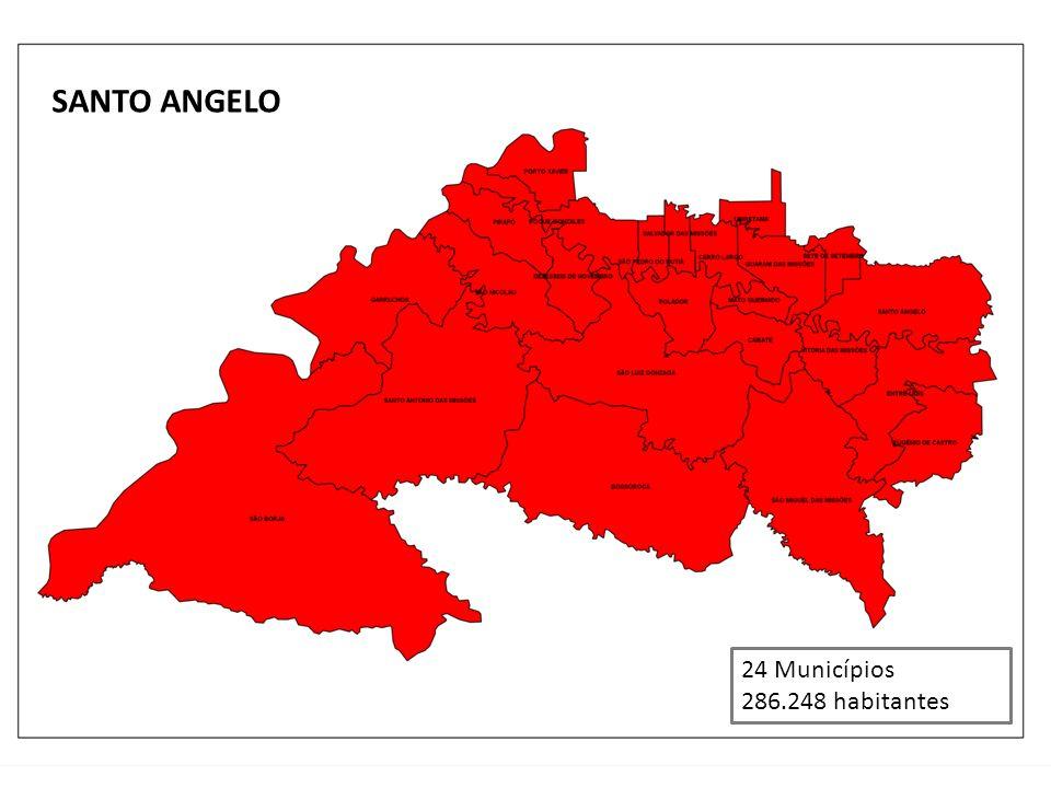 SANTO ANGELO 24 Municípios 286.248 habitantes
