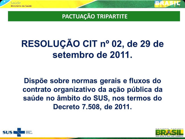RESOLUÇÃO CIT nº 02, de 29 de setembro de 2011.