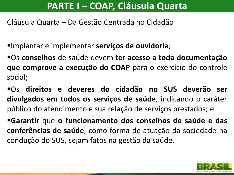 PARTE I – COAP, Cláusula Quarta