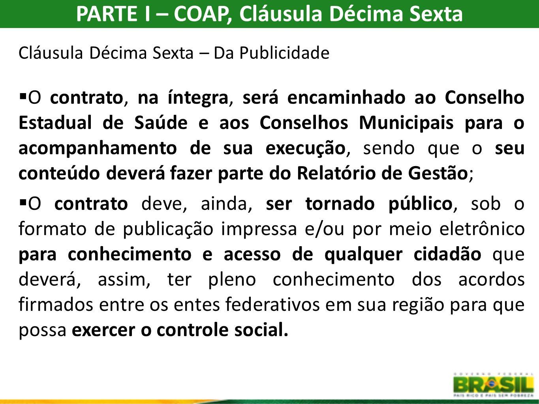 PARTE I – COAP, Cláusula Décima Sexta