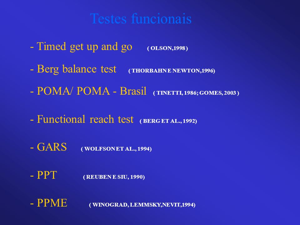 Testes funcionais - Timed get up and go ( OLSON,1998 )