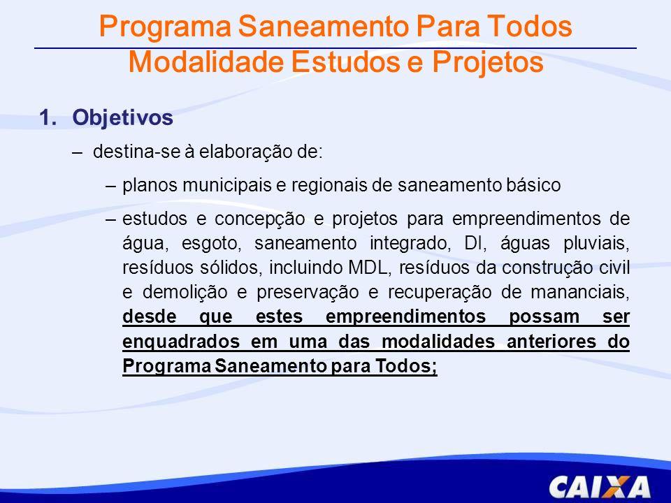 Programa Saneamento Para Todos Modalidade Estudos e Projetos