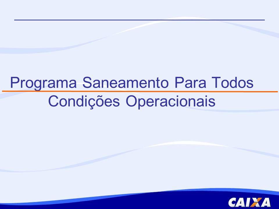 Programa Saneamento Para Todos Condições Operacionais
