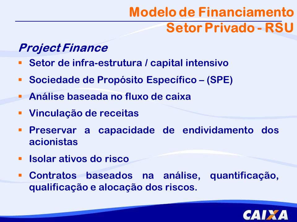 Modelo de Financiamento Setor Privado - RSU