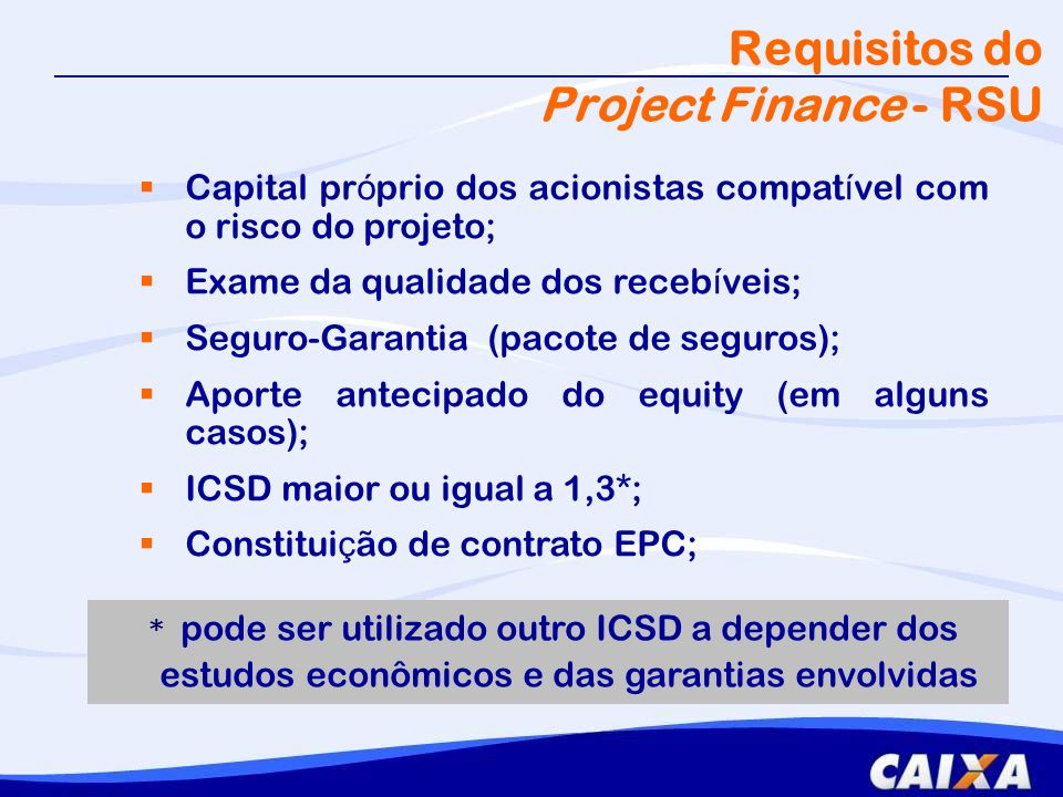 Requisitos do Project Finance - RSU