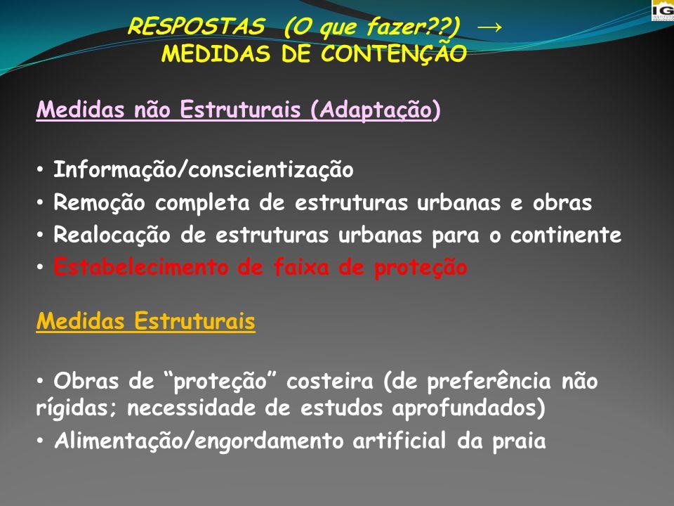 RESPOSTAS (O que fazer ) → MEDIDAS DE CONTENÇÃO