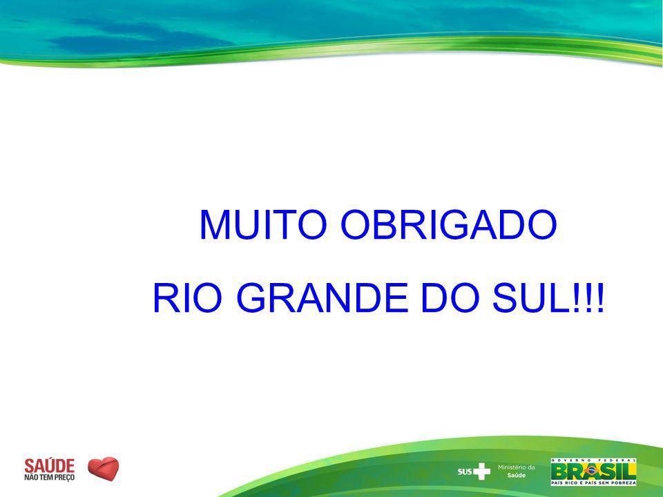MUITO OBRIGADO RIO GRANDE DO SUL!!!