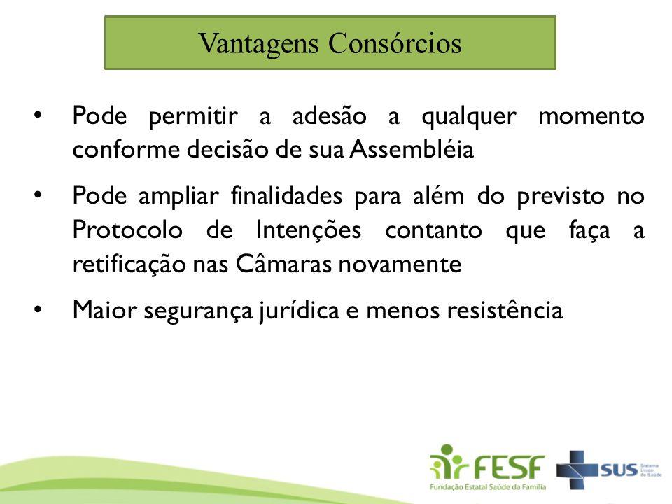 Vantagens Consórcios Pode permitir a adesão a qualquer momento conforme decisão de sua Assembléia.