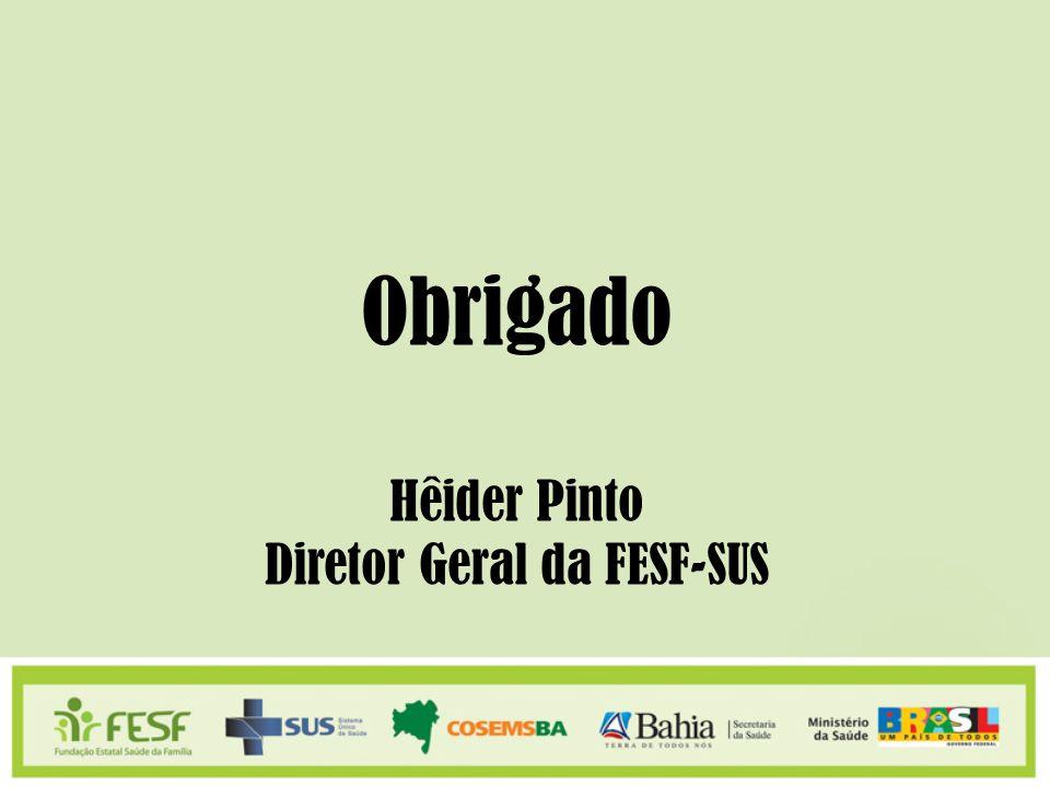 Diretor Geral da FESF-SUS