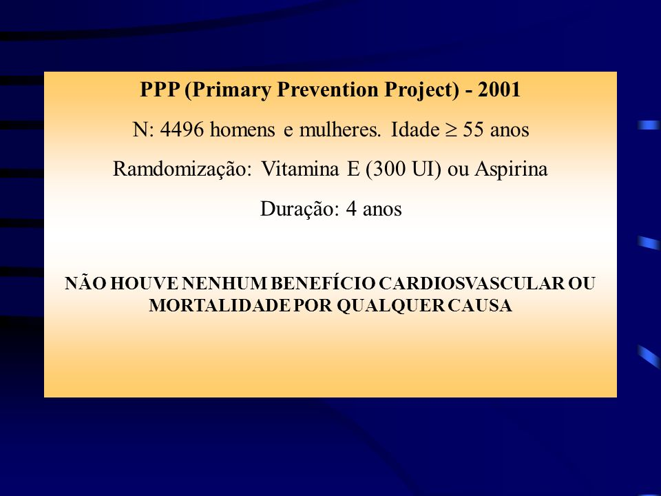 PPP (Primary Prevention Project) - 2001
